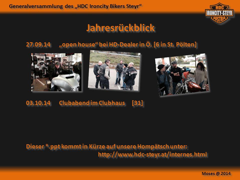 """Jahresrückblick 27.09.14 """"open house bei HD-Dealer in Ö. [6 in St. Pölten] 03.10.14 Clubabend im Clubhaus [31]"""